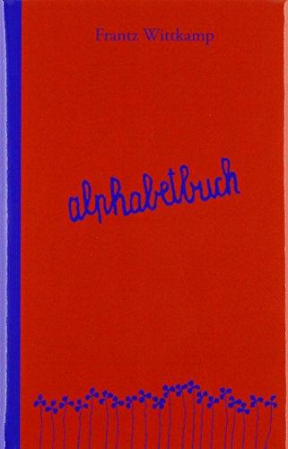 alphabetbuch: Immerwährendes Kalendermerkbuch mit Tagesversen von Frantz Wittkamp