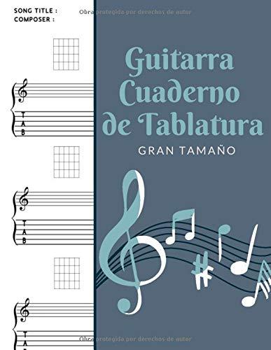 Guitarra Cuaderno de Tablatura : Gran Tamaño: Libreta Notación Musical, Libro de partituras blanco para notas de Música - Tamaño A4
