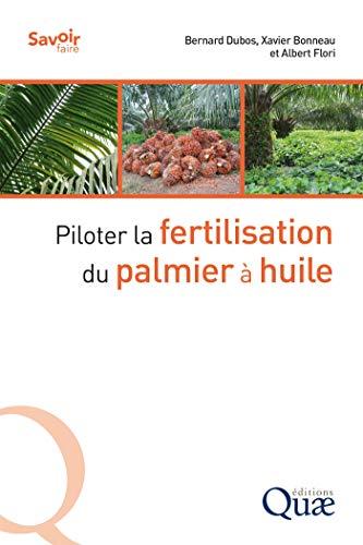 Couverture du livre Piloter la fertilisation du palmier à huile