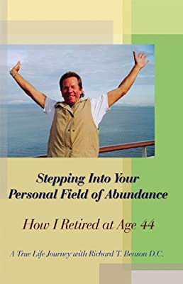 Stepping Into Your Personal Field of Abundance: How I Retired at Age 44
