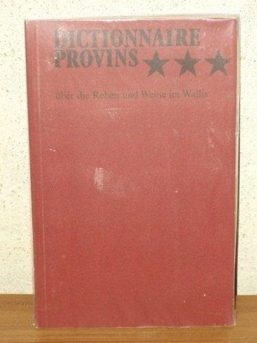 Dictionnaire Provins über die Reben und Weine im Wallis