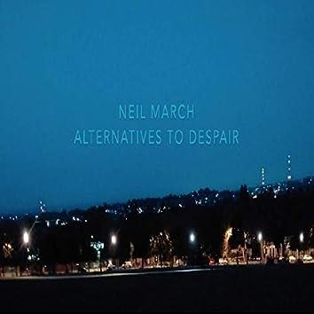 Alternatives to Despair