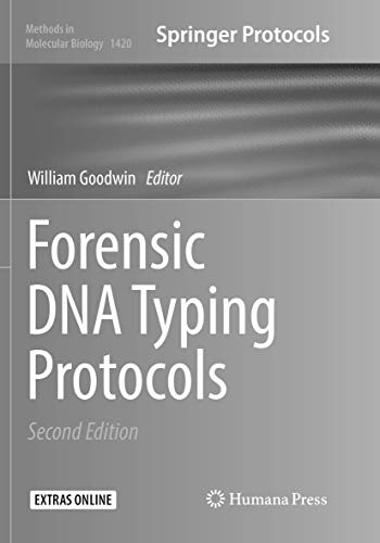 Forensic DNA Typing Protocols (Methods in Molecular Biology, Band 1420)