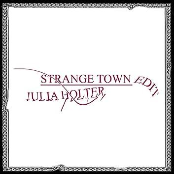 Strange Town (Remixes)