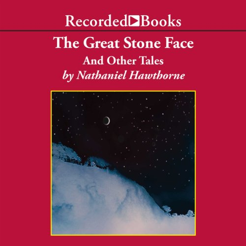 The Great Stone Face and Other Tales audiobook cover art