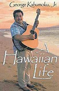 A Hawaiian Life