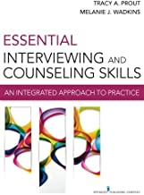 Essential Interviewing and Counseling Skills: An Integrated Approach to Practice best Interviewing Books