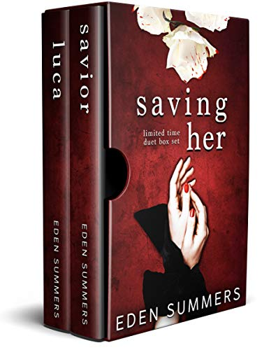 Saving Her: A Dark Mafia Duet