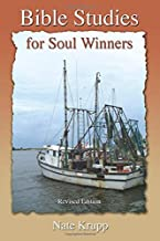 Bible Studies for Soul Winners [Revised Edition]
