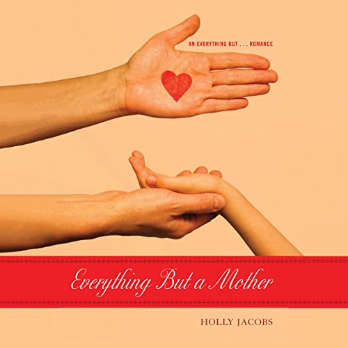 Everything but a Mother audiobook cover art
