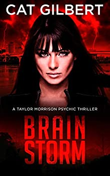 Brain Storm  The Taylor Morrison Psychic Thrillers Book 1