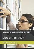 AUXILIAR DE ADMINISTRATIVO. OPE S.A.S.: Libro de TEST 2020