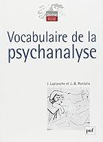 Vocabulaire de la psychanalyse de Jean Laplanche