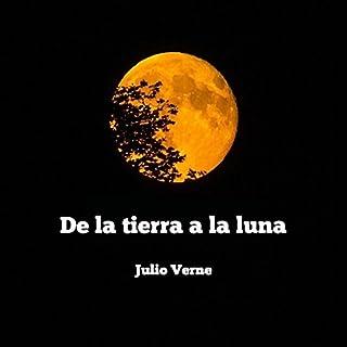 De la Tierra la Luna [Of the Earth the Moon] audiobook cover art