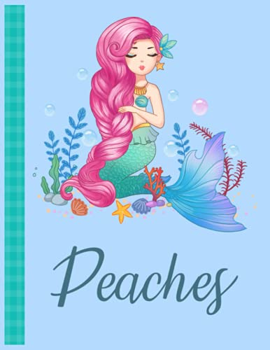 Peaches: Personalized Mermaid Handwriting Notebook Blue Color With Blue Name Large Size 8.5'' x 11'' x 115 Pages White Paper Bla