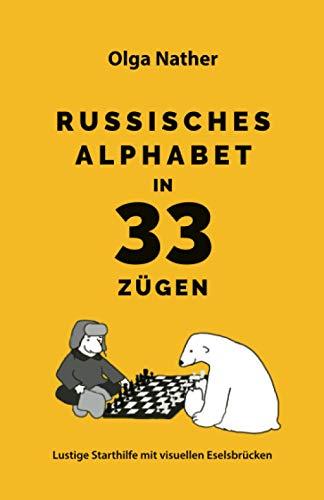 RUSSISCHES ALPHABET IN 33 ZÜGEN: Lustige Starthilfe mit visuellen Eselsbrücken