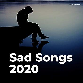 Sad Songs 2020
