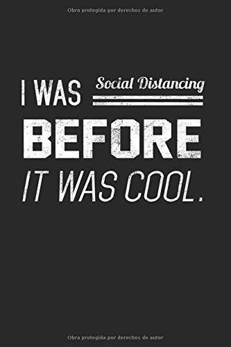 Yo era distanciamiento social porque era genial: Distancia libreta distancia regalo