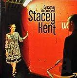 Songtexte von Stacey Kent - Dreamer in Concert