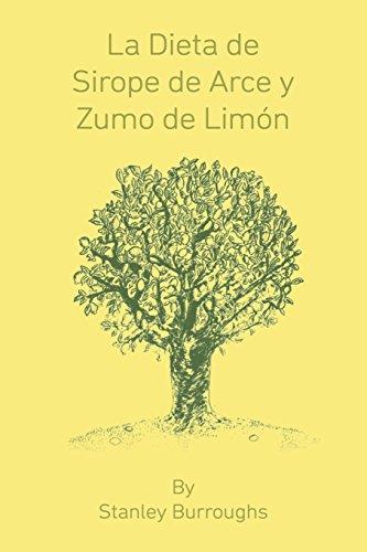 La Dieta de Sirope de Arce y Zumo de Limon (The Master