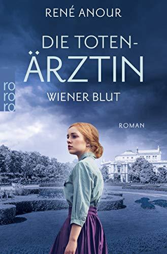 Die Totenärztin: Wiener Blut (Die Totenärztin-Reihe 1)