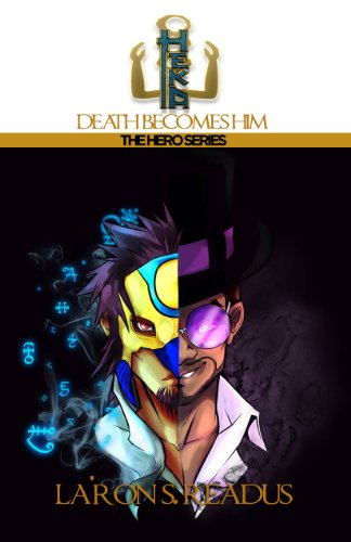 Heka: Death Becomes Him (The Hero Series Book 6) (English Edition)