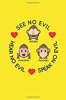 See No Evil: Yellow The Three Wise Monkeys Notebook, Journal for Writing, Size 6
