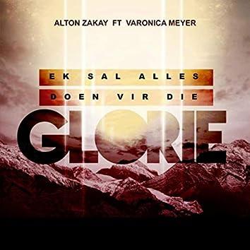 Ek Sal Alles Doen Vir Die Glorie (feat. Varonica Meyer)