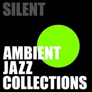 Ambient Jazz Collections