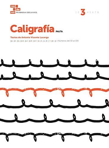 Cuaderno Caligrafía 3 (Pauta) (Cuadernos de caligrafía)