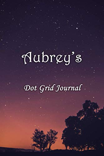 Aubrey's Dot Grid Journal: Aubrey Personalised Custom Name Bullet Point Dot Grid Notebook - Starry Night
