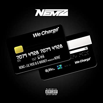 We Charge (feat. Lil Yase & G-Mainey)
