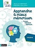 Apprendre à mieux mémoriser - Du labo à la classe - Cycle 4 - Collège - 2020