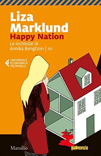 Happy Nation (Le inchieste di Annika Bengtzon Vol. 10) (Italian Edition)