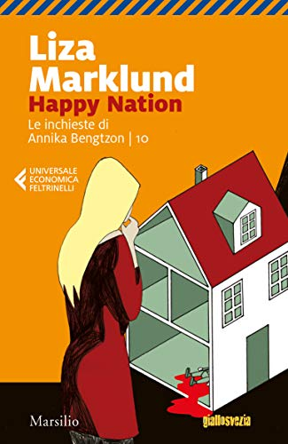 Happy Nation (Le inchieste di Annika Bengtzon Vol. 10) (Italian Edition)