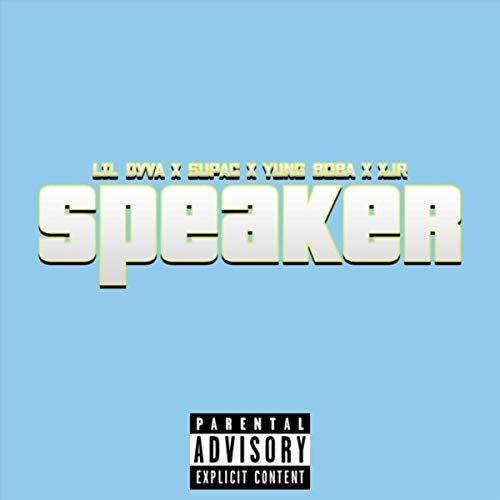 Speaker [Explicit]