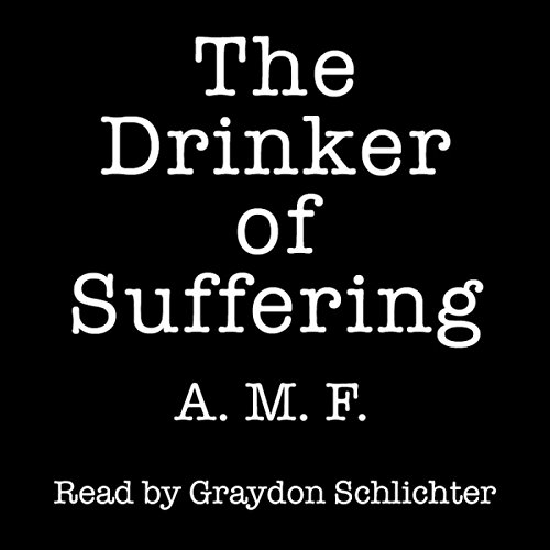 The Drinker of Suffering audiobook cover art