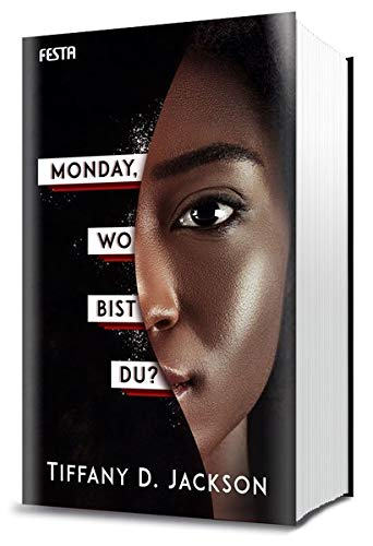 Buchseite und Rezensionen zu 'Monday, wo bist du?: Thriller' von Tiffany D. Jackson