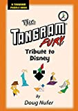 The Tangram Fury.com Tribute to Disney (Tangram Puzzle Books Book 19) (English Edition)