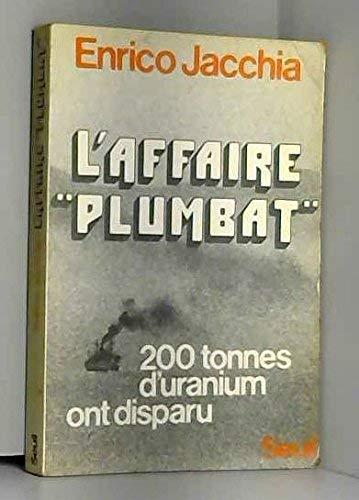 L'Affaire Plumbat (Essais)
