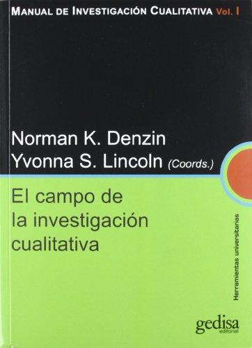 Campo de la investigación cualitativa: MANUAL DE INVESTIGAC
