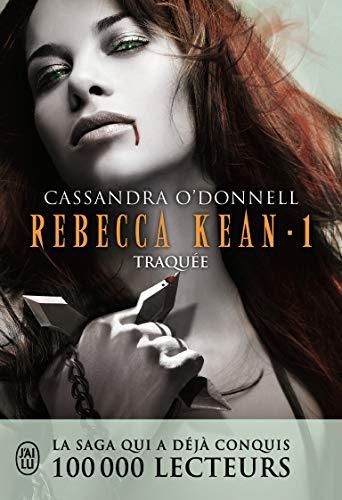Rebecca Kean, 1:Traquée