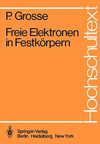 Freie Elektronen in Festkörpern (Hochschultext)