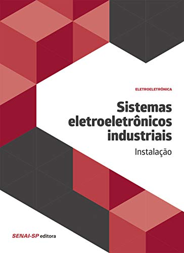 Sistemas eletroeletrônicos industriais: Instalação