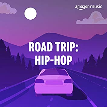Road Trip: Hip-Hop