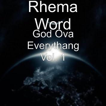 God Ova Everythang Vol. 1