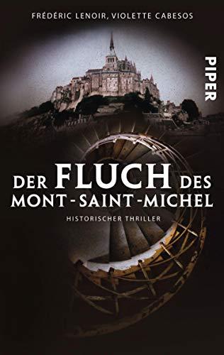 Der Fluch des Mont-Saint-Michel: Historischer Thriller