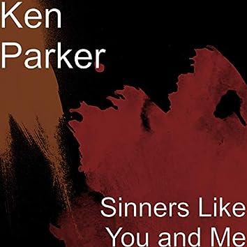 Sinners Like You and Me