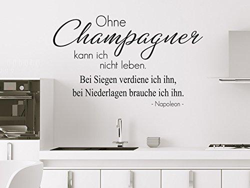 Klebeheld® Wandtattoo Ohne Champagner kann ich Nicht. Bei Siegen verdiene ich ihn bei Niederlagen Brauche ich ihn. - Napoleon (Farbe türkis/Größe 150x93cm)