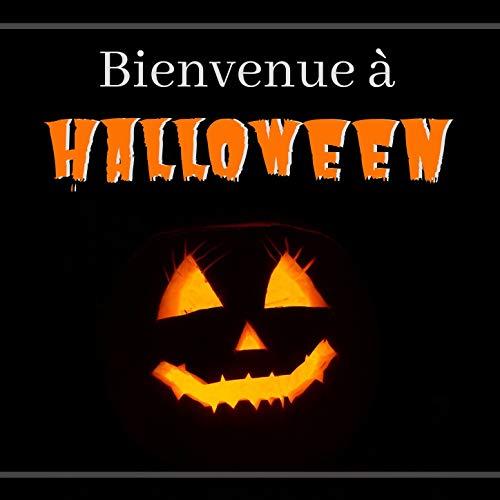 Bienvenue à Halloween: Musique d'Horreur Effrayante pour les Fêtes d'Halloween
